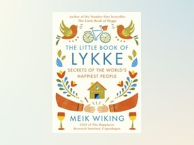 The Little Book of Lykke av Meik Wiking