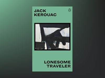 Lonesome Traveler av Jack Kerouac