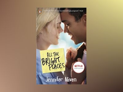 All the Bright Places (Film Tie-In) av Jennifer Niven