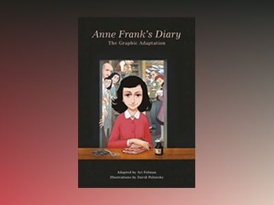 The Graphic Diary av Anne Frank