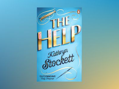 The Help av Kathryn Stockett