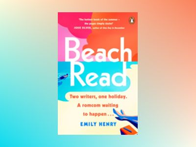 Beach read - the only laugh-out-loud love story youll want to read on holid av Emily Henry
