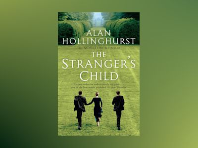Strangers Child av Alan Hollinghurst