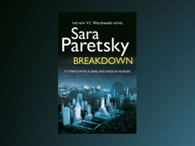 Breakdown - A V.I Warshawski novel av Sara Paretsky