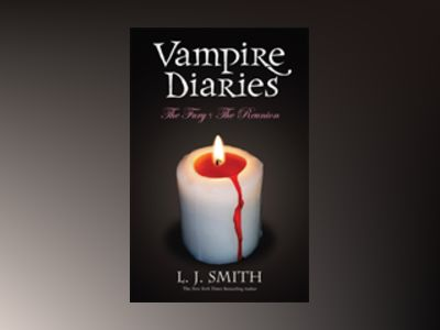 Vampire Diaries Vol. 2 (Books 3 & 4) av L. J. Smith