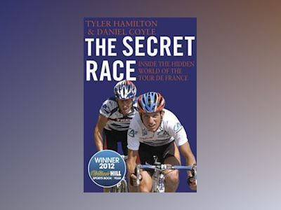 The Secret Race av Tyler Hamilton