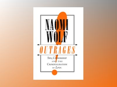 Outrages av Naomi Wolf