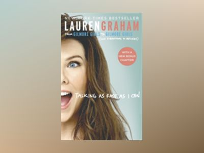Talking As Fast As I Can av Lauren Graham