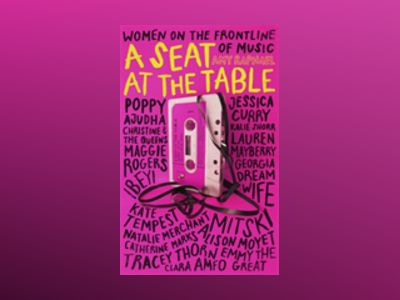 A Seat at the Table av Amy Raphael