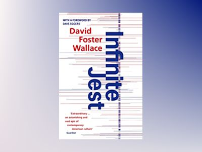 Infinite Jest av David Foster Wallace