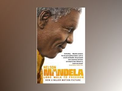 Long Walk To Freedom FTI av Nelson Mandela