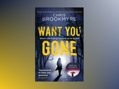 Want You Gone av Chris Brookmyre