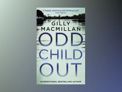 Odd Child Out av Gilly Macmillan