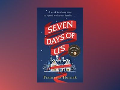 Seven Days of Us av Francesca Hornak