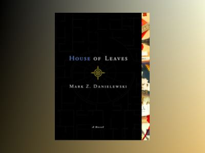 House of leaves av Mark Z. Danielewski