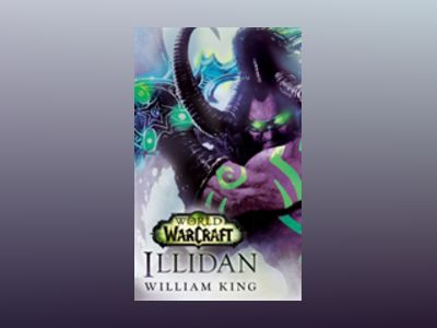 Illidan: World of Warcraft av William King
