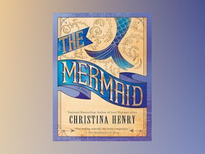 The Mermaid av Christina Henry