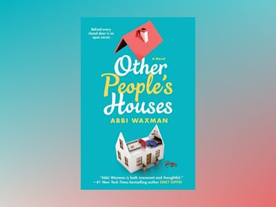 Other People's Houses av Abbi Waxman