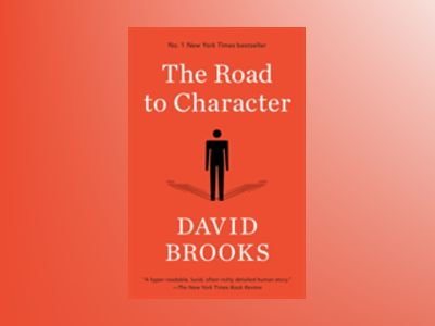 The Road to Character av David Brooks
