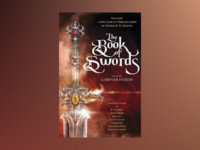 The Book of Swords av Gardner Dozois