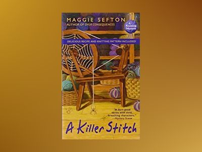 A Killer Stitch av Maggie Sefton