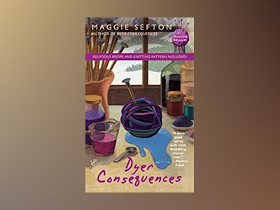 Dyer Consequences av Maggie Sefton