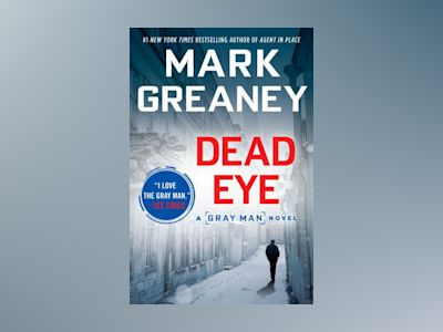 Dead Eye av Mark Greaney