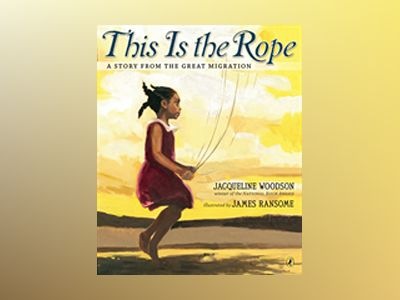 This is the Rope av Jacqueline Woodson