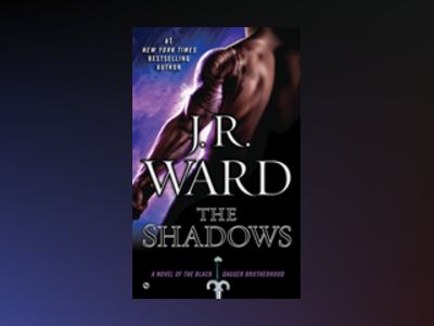 The Shadows av J.R. Ward