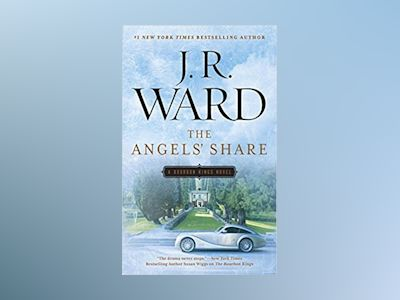 The Angels' Share av J.R. Ward