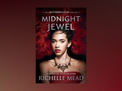 Midnight Jewel av Richelle Mead