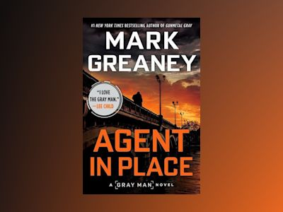 Agent in Place av Mark Greaney
