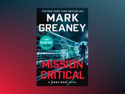 Mission Critical av Mark Greaney