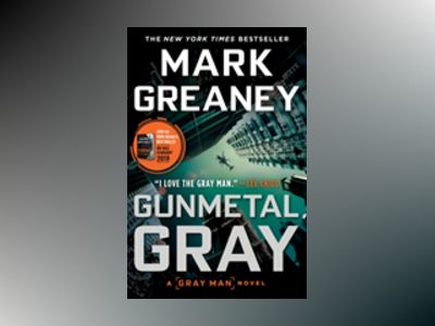 Gunmetal Gray av Mark Greaney