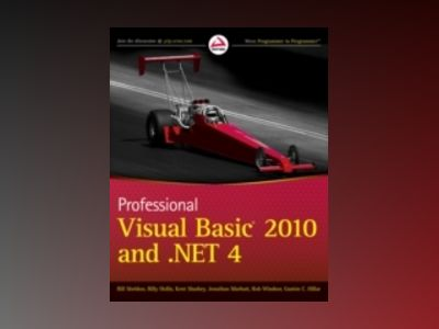 Professional Visual Basic 2010 and .NET 4 av Billy Hollis