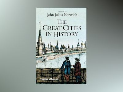 Great Cities in History av John Julius Norwich