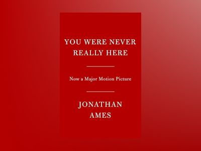 You Were Never Really Here MTI av Jonathan Ames