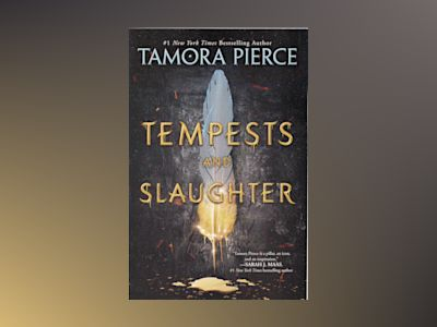 Tempests and Slaughter (The Numair Chronicles, Book One) av Tamora Pierce