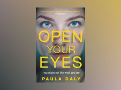 Open Your Eyes av Paula Daly