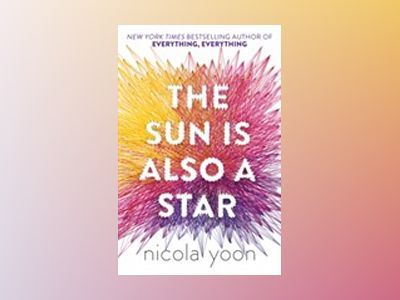 The Sun is also a Star av Nicola Yoon