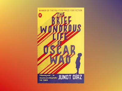 Brief wondrous life of Oscar Wao av Junot Diaz