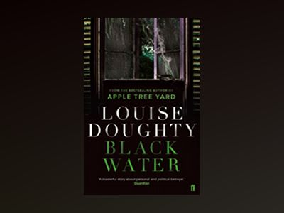 Black Water av Louise Doughty