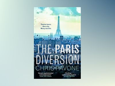 The Paris Diversion av Chris Pavone