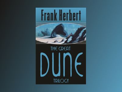Great Dune Trilogy av Frank Herbert