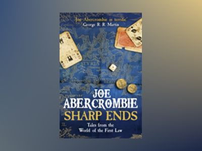 Sharp Ends av Joe Abercrombie
