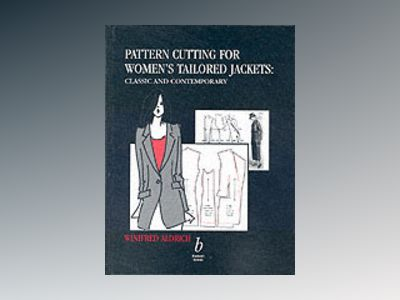 Pattern cutting for womens tailored jackets - classic and contemporary av Winifred Aldrich