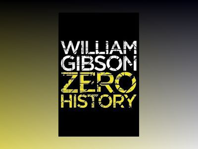 Zero History av William Gibson