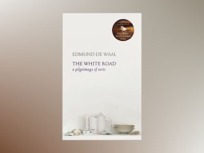 The White Road av Edmund De Waal