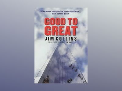 Good to great : why some companies make the leap and others don't av Jim Collins