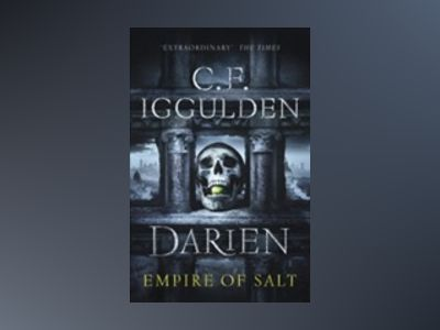 Darien: Empire of Salt av C.F. Iggulden